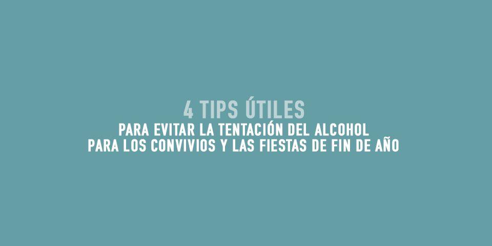 4 Tips para evitar el alcohol en la temporada Navideña